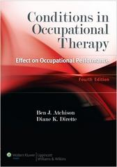 Conditions in Occupational Therapy 4th edition 9781609135072 1609135075