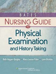 Bates' Nursing Guide to Physical Examination and History Taking 1st Edition 9780781780698 0781780691