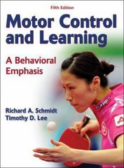 Motor Control and Learning, Fifth Edition 5th Edition 9781450429474 1450429475