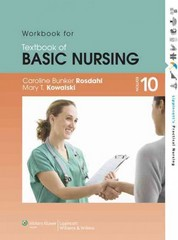 Workbook for Textbook of Basic Nursing (Lippincott's Practical Nursing) 1st Edition 9781605477732 1605477737