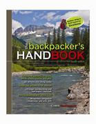 The Backpacker's Handbook, 4th Edition 4th Edition 9780071754897 007175489X