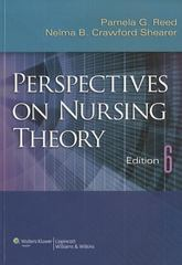 Perspectives on Nursing Theory 6th Edition 9781609137489 1609137485
