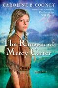 The Ransom of Mercy Carter 1st Edition 9780385740463 0385740468