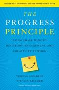 The Progress Principle 1st Edition 9781422198575 142219857X