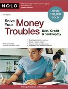 Solve Your Money Troubles 13th Edition 9781413314212 141331421X