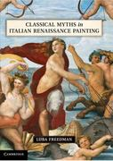 Classical Myths in Italian Renaissance Painting 1st edition 9781107001190 1107001196