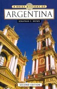 A Brief History of Argentina 2nd Edition 9780816083619 0816083614