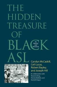 The Hidden Treasure of Black ASL 1st edition 9781563684890 1563684896