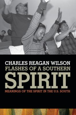 Flashes of a Southern Spirit 1st Edition 9780820338309 0820338303