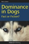 Dominance in Dogs 1st Edition 9781929242801 1929242808
