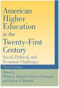 American Higher Education in the Twenty-First Century 3rd Edition 9780801899058 0801899052