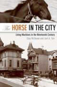 The Horse in the City 1st Edition 9781421400433 142140043X