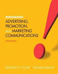 Integrated Advertising, Promotion and Marketing Communications 5th edition 9780132538961 0132538962