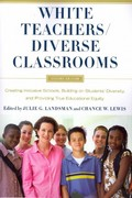 White Teachers - Diverse Classrooms 2nd Edition 9781579225964 1579225969
