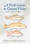 A Field Guide to Coastal Fishes 1st Edition 9780801898389 0801898382