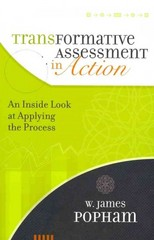 Transformative Assessment in Action 1st Edition 9781416611240 141661124X