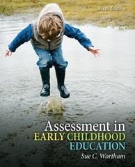 Assessment in Early Childhood Education 6th Edition 9780132999809 0132999803