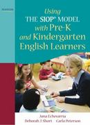 Using THE SIOP® MODEL with Pre-K and Kindergarten English Learners 1st Edition 9780137085231 0137085230