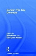 Gender: The Key Concepts 1st Edition 9781136186936 113618693X