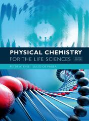 Physical Chemistry for the Life Sciences 2nd Edition 9781429231145 1429231149