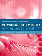 Solutions Manual for Physical Chemistry for the Life Sciences 2nd edition 9781429231251 1429231254
