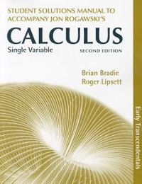 Single Variable Calculus, Early Transcendentals Student's Solutions Manual 2nd Edition 9781429255004 1429255005