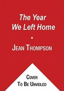The Year We Left Home 0 9781441786043 144178604X