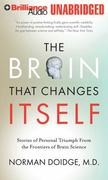 The Brain That Changes Itself 1st edition 9781455805709 145580570X