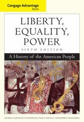 Cengage Advantage Books: Liberty, Equality, Power 6th edition 9781111830861 111183086X
