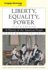 Cengage Advantage Books: Liberty, Equality, Power 6th edition 9781111830878 1111830878