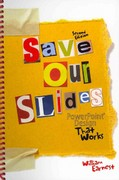 Save Our Slides 2nd Edition 9780757581229 0757581226