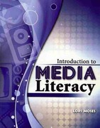 Introduction to Media Literacy 1st edition 9780757583728 0757583725