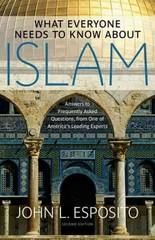 What Everyone Needs to Know about Islam 2nd Edition 9780199794133 0199794138