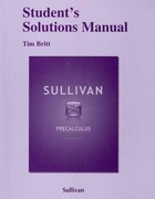 Student Solutions Manual for Precalculus 9th Edition 9780321717634 0321717635