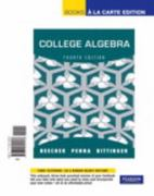 College Algebra, Books a la Carte Edition 4th Edition 9780321725608 0321725603