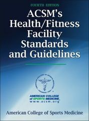 ACSM's Health/Fitness Facility Standards and Guidelines-4th Edition 4th Edition 9781450498241 1450498248