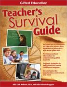 Teacher's Survival Guide: Gifted Education 1st Edition 9781593635404 1593635400