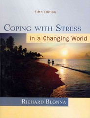 Coping with Stress in a Changing World 5th edition 9780073529714 0073529710