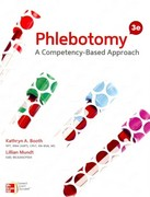 Phlebotomy: A CompetencyBased Approach 3rd Edition 9780073374550 0073374555
