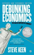 Debunking Economics - Revised and Expanded Edition 2nd Edition 9781848139923 1848139926