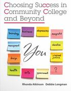 Choosing Success in Community College and Beyond 1st Edition 9780073375182 0073375187