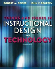 Trends and Issues in Instructional Design and Technology 3rd Edition 9780132563581 0132563584
