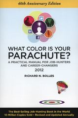 What Color Is Your Parachute? 2012 40th edition 9781607740100 1607740109