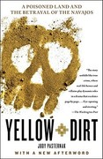 Yellow Dirt 1st Edition 9781416594833 1416594833