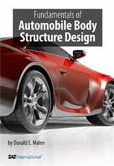Fundamentals of Automobile Body Structure Design 1st Edition 9780768021691 0768021693