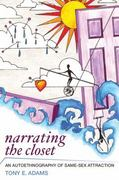 Narrating the Closet 1st Edition 9781598746204 1598746200