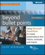 Beyond Bullet Points, 3rd Edition 3rd Edition 9780735627352 0735627355