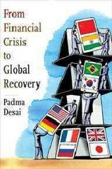 From Financial Crisis to Global Recovery 0 9780231157865 023115786X
