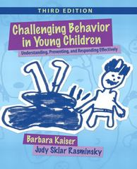 Challenging Behavior in Young Children 3rd Edition 9780132159128 0132159120