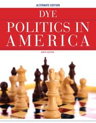 Politics in America, Alternate Edition 9th edition 9780205826254 0205826253